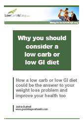 Why You Should Consider a Low Carb or Low GI Diet